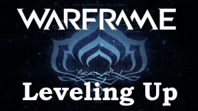 Warframe Beginner's Guide: Leveling Up